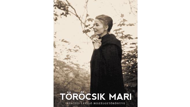 Bérczes László: Törőcsik Mari
