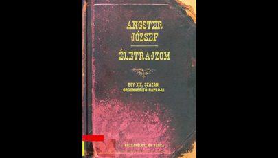 Angster József: Életrajzom