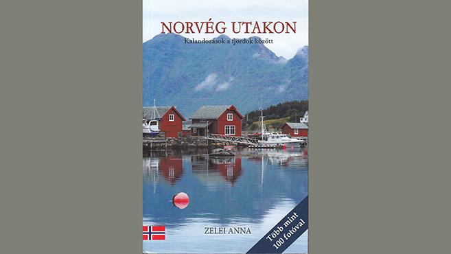 Zelei Anna Norvégiája
